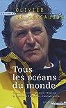 Tous les océans du monde : 71 j. 14h 22' 8 par Kersauson