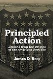 Principled Action, James D. Best, 1604947160