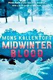 Midwinter Blood, Mons Kallentoft, 1451642474
