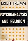 Psychoanalysis and Religion, Fromm, Erich, 0300004680