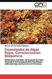 Ficocoloides de Algas Rojas Caracterización Bioquímic, Mauricio Alfredo Ondarza Benéitez, 365901401X