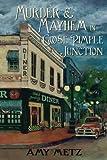 Murder & Mayhem in Goose Pimple Junction (Goose Pimple Junction mystery) (Volume 1)