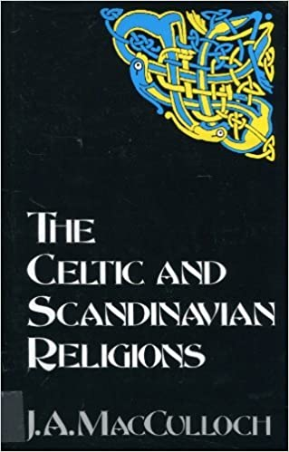 Book The Celtic and Scandinavian Religions by J. A. MacCulloch (1993-08-01)