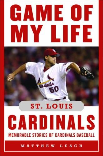 Game of My Life St. Louis Cardinals: Memorable Stories of Cardinals Baseball Mets Stadium Tickets