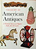 Treasury of American Antiques, Clarence P. Hornung, 0810920603