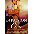 A Passion For Cleo: Book 3 in the Love and Flowers Trilogy