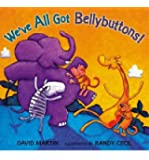 We've All Got Bellybuttons! (Paperback) - Common