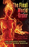 """The Final World Order - Book Two of The Thunder Valley Trilogy"" av Andre Mikhailovich Solonitsyn"