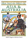 Folk Tales and Fables of Asia and Australia, Barbara Hayes, 0791027570