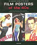 Film Posters of the 40s, Tony Nourmand and Graham Marsh, 3822845167