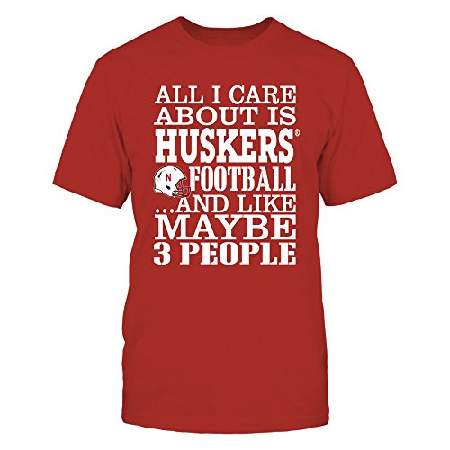 FanPrint Nebraska Cornhuskers T-Shirt - All I Care About is Huskers Football - Men's Tee/Red/L ()