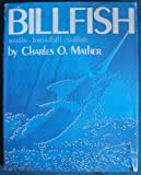 Billfish : Marlin, Broadbill, Sailfish