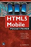 img - for HTML5 Mobile: Pocket Primer book / textbook / text book