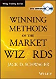 Winning Methods of the Market Wizards, Schwager, Jack, 1592802451