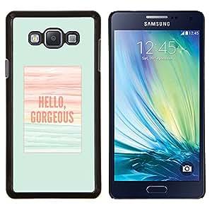 EJOOY---Cubierta de la caja de protección para la piel dura ** Samsung Galaxy A7 A7000 ** --hola preciosa verde azulado cartel verano
