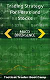 Trading Strategy For Forex and Stocks: MACD Divergence