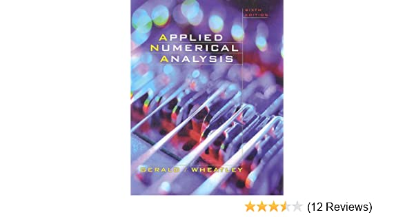 Applied Numerical Analysis By Gerald And Wheatley Pdf