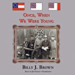 Once, When We Were Young | Billy J. Brown