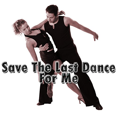 Save the Last Dance for Me (Save The Last Dance For Me Michael Buble)