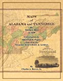 Maps of Alabama and Tennessee by Matthew Rhe, Charles A. Reeves Jr, 0983299633