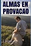 img - for Almas en provacao (Portuguese Edition) book / textbook / text book