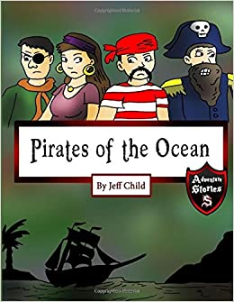 Book Pirates of the Ocean: Forgotten Tales of the Deep (Adventure Stories for Kids)