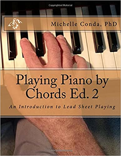 Playing Piano By Chords Ed 2 An Introduction To Lead Sheet Playing
