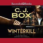 Winterkill: Joe Pickett, Book 3 | C. J. Box