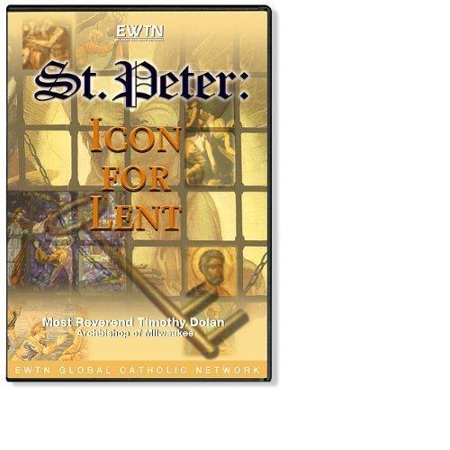 (SAINT PETER ICON FOR LENT W CARDINAL TIMOTHY DOLAN: EWTN 2-DISC DVD)