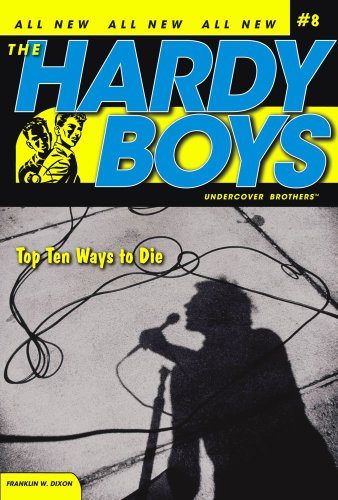 top-ten-ways-to-die-hardy-boys-all-new-undercover-brothers-book-8
