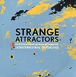 Strange Attractors: Investigations in Non-Humanoid Extraterrestrial Sexualities