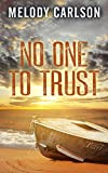 No One To Trust (Thorndike Press Large Print Christian Mystery)