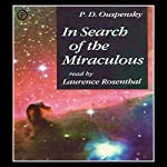 In Search of the Miraculous | P. D. Ouspensky
