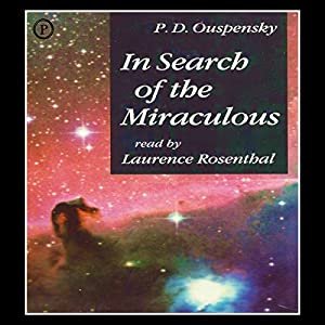 In Search of the Miraculous Audiobook
