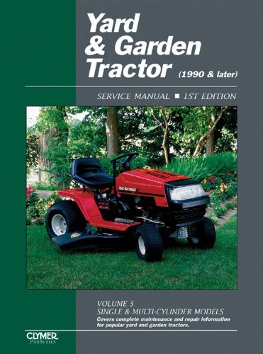 (By Penton Staff Yard & Garden Tractor Service Manual- 1990 & Later, Vol. 3: Single & Multi-Cylinder Models (Clymer P [Paperback])
