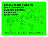 img - for Escala de Calificacion del Ambiente de Cuidado Infantil en Familia (Spanish Edition) book / textbook / text book