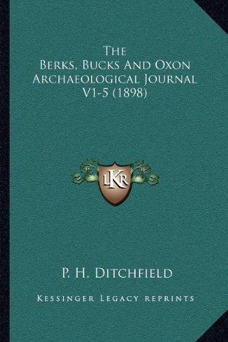 The Berks, Bucks And Oxon Archaeological Journal V1-5 (1898) pdf