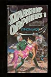 Starship Orpheus, No. 1, Symon Jade, 0523416466