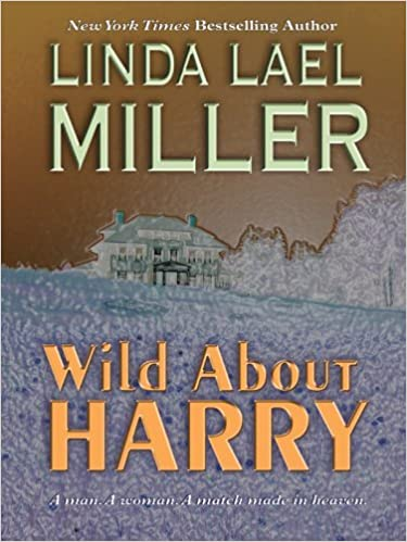 Book Wild About Harry by Linda Lael Miller (2005-11-14)