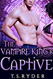 Bargain eBook - The Vampire King s Captive