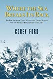 Where the Sea Breaks Its Back, Corey Ford, 088240394X