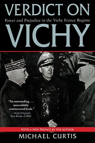 Verdict on Vichy: Power and Prejudice in the Vichy France Regime cover