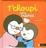 "Afficher ""T'choupi aime mamie"""