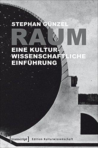 Raum: Eine kulturwissenschaftliche Einführung (Edition Kulturwissenschaft) Taschenbuch – 29. August 2017 Stephan Günzel transcript 383763972X Anthropogeografie