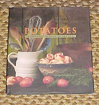 Potatoes: A Country Garden Cookbook by Maggie Waldron