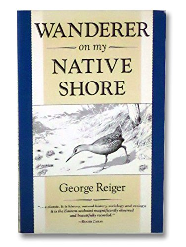 Wanderer on My Native Shore from Brand: The Lyons Press