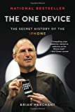#9: The One Device: The Secret History of the iPhone
