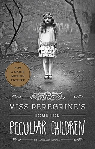 Miss Peregrine's Home for Peculiar Children (Miss Peregrine's