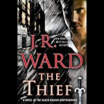 The Thief: A Novel of the Black Dagger Brotherhood | J. R. Ward