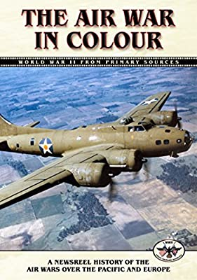 The Fighting Lady: The Air War in Color